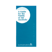 UK21 A Guide for the Family of the Alcoholic